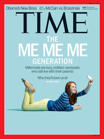The Me Me Me Generation (Times Magazine Cover)